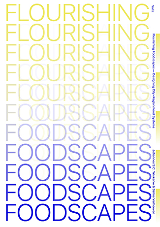 Flourishing Foodscapes