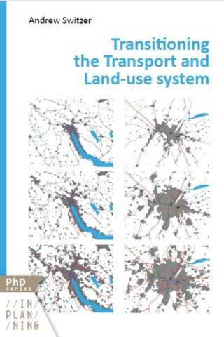 Transitioning the Transport and Land-use system