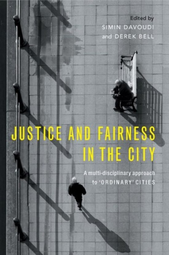Justice and Fairness in the City: a multi-disciplinary approach to 'ordinary' cities