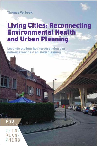 Levende Steden: het herverbinden van milieugezondheid en stadsplanning