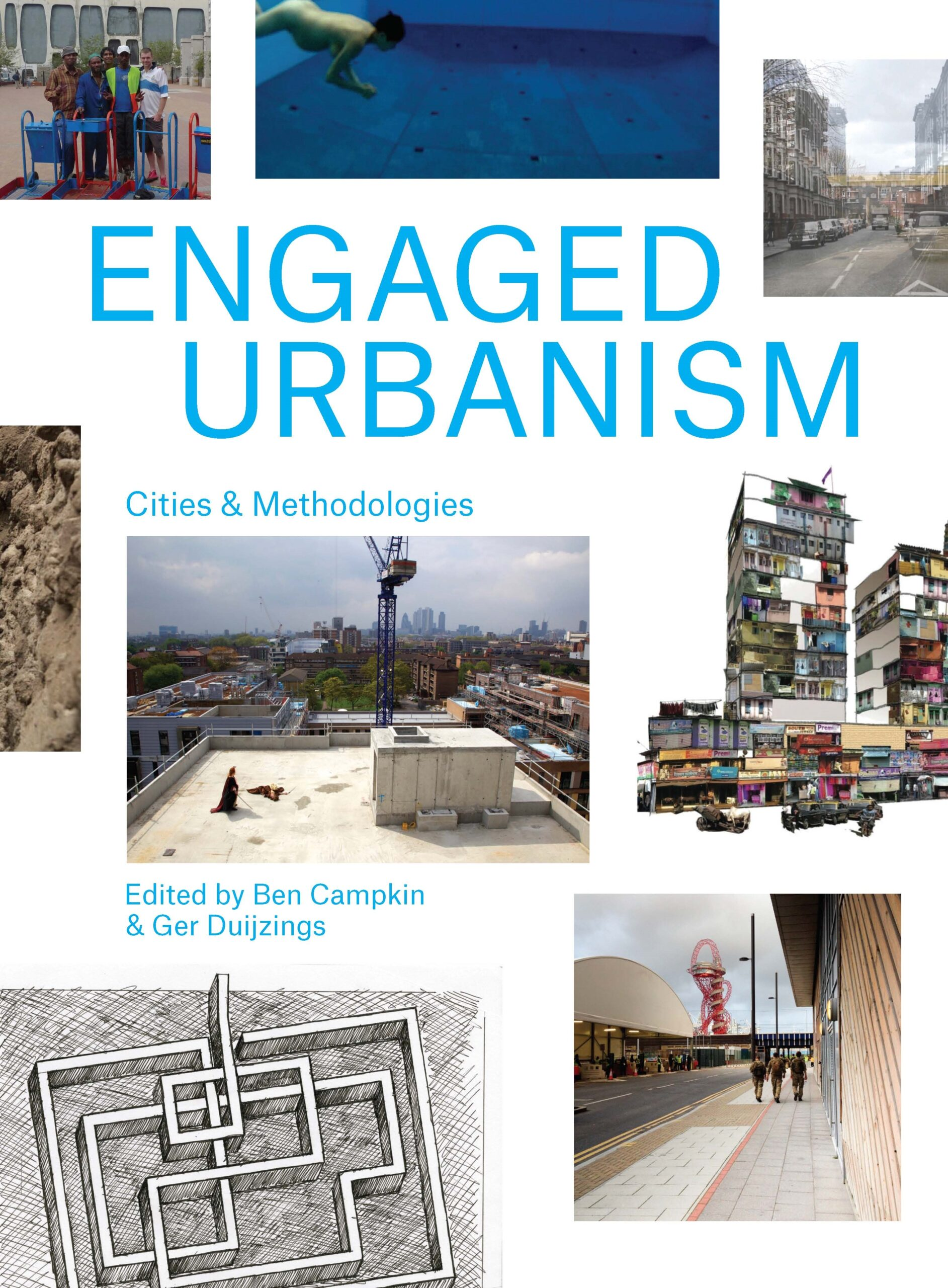 Engaged Urbanism: Cities and Methodologies
