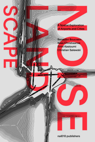 Noise Landscape: a spatial exploration of airports and cities