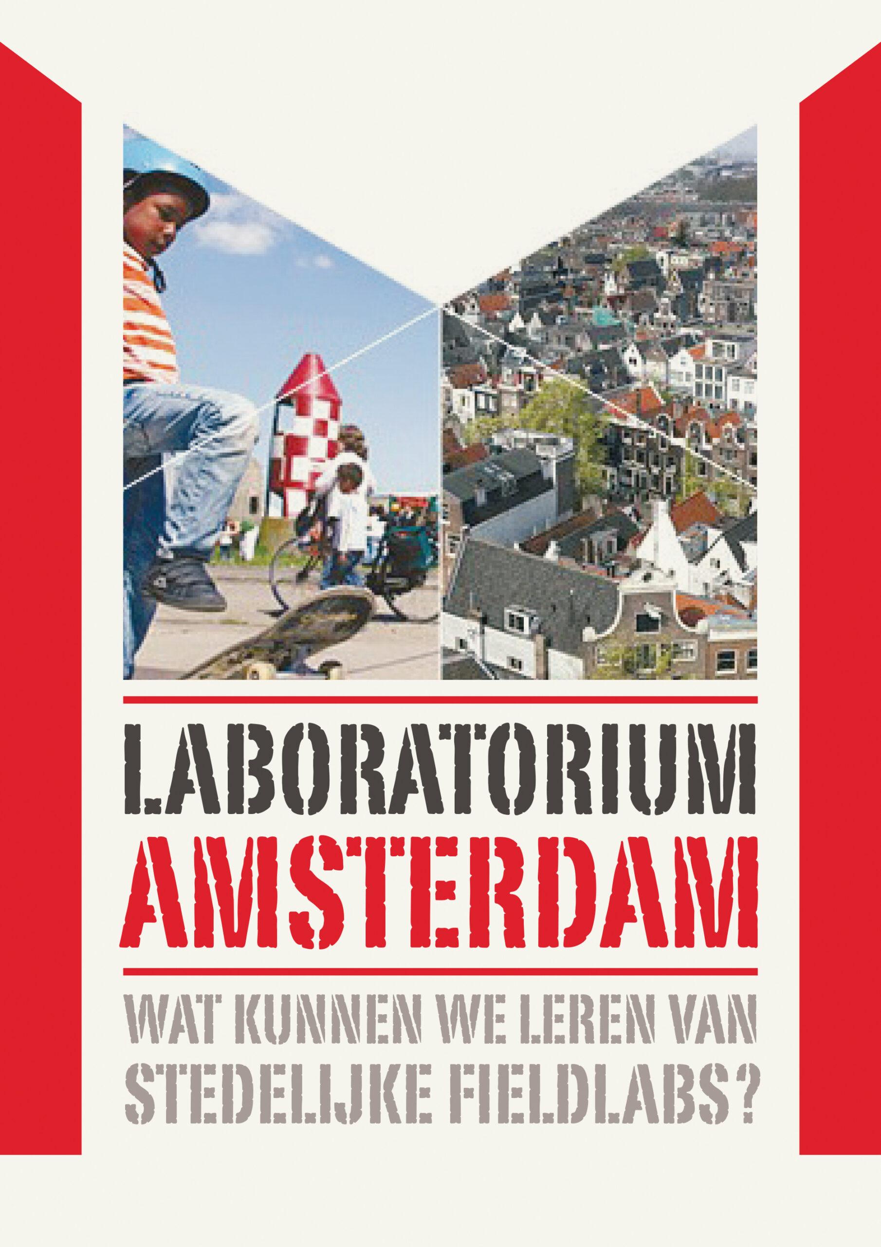 Laboratorium Amsterdam: werken, leren, reflecteren