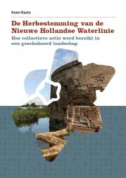De herbestemming van de Nieuwe Hollandse Waterlinie