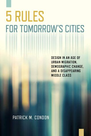Five Rules for Tomorrow's Cities