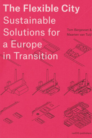 The Flexible City. Sustainable Solutions for a Europe in Transition