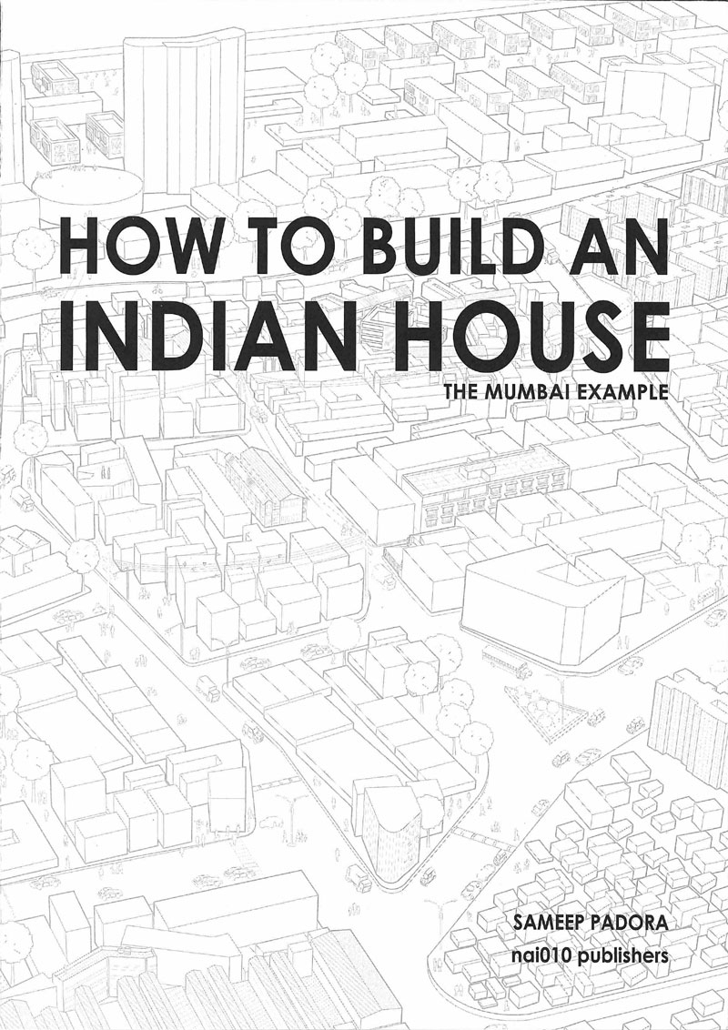 How to build an Indian house, the Mumbai example