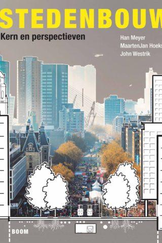 Stedenbouw: kern en perspectieven